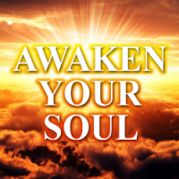 AWAKEN YOUR SOUL - ENERGETICALLY SENT - 26 APRIL 2019